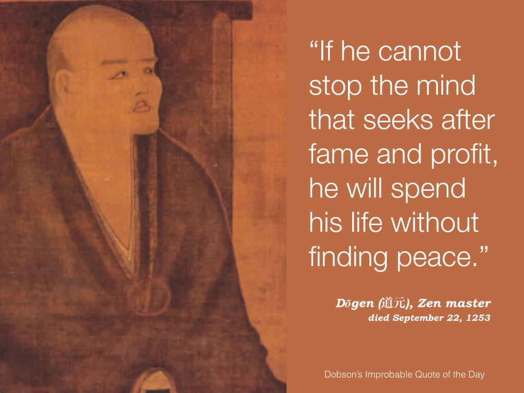 Dogen, Zen master, died September 22, 1253