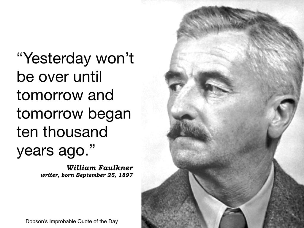 William Faulkner, writer, born September 25, 1897